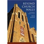 Beyond Church Walls by Rouse, Rick, 9781451490343