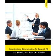 Organizational Communication for Survival by Richmond, Virginia Peck; McCroskey, James C.; Powell, Larry, 9780205060344
