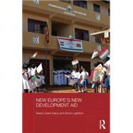 New Europe's New Development Aid by Szent-Ivßnyi; Balßzs, 9780415870344