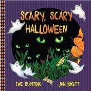 Scary, Scary Halloween by Bunting, Eve; Brett, Jan, 9780544880344
