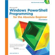 Windows PowerShell Programming for the Absolute Beginner, 3rd by Ford, Jr. , Jerry Lee, 9781305260344