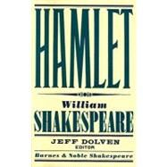 Hamlet (Barnes & Noble Shakespeare) by Kastan, David Scott; Dolven, Jeff; Shakespeare, William, 9781411400344
