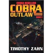 Cobra Outlaw by Zahn, Timothy, 9781476780344