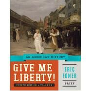 Give Me Liberty! by Foner, Eric, 9780393920345
