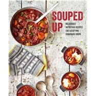 Souped Up by Ryland Peters & Small, 9781788790345