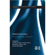 Medical Innovation: Science, technology and practice by Consoli; Davide, 9781138860346