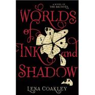 Worlds of Ink and Shadow by Coakley, Lena, 9781419710346