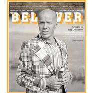 The Believer, Issue 112 by Julavits, Heidi; Vida, Vendela; Waclawiak, Karolina, 9781940450346