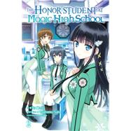 The Honor Student at Magic High School, Vol. 2 by Satou, Tsutomu; Mori, Yu, 9780316390347