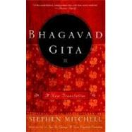 Bhagavad Gita : A New Translation by MITCHELL, STEPHEN, 9780609810347