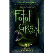 Fatal Green by Brothers Washburn, 9781631630347