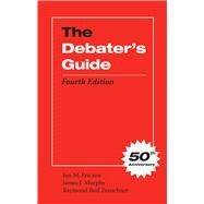 The Debater's Guide by Ericson, Jon M.; Murphy, James Jerome; Zeuschner, Raymond F., 9780809330348