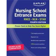 Kaplan Nursing School Entrance Exams : Strategies, Practice, and Review by Kaplan, 9781419550348