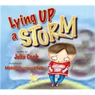 Lying Up a Storm by Cook, Julia; Hyde, Michelle Hazelwood, 9781937870348