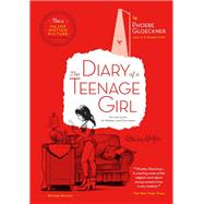 The Diary of  a Teenage Girl, Revised Edition by Gloeckner, Phoebe, 9781623170349