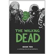 The Walking Dead 10 by Kirkman, Robert; Adlard, Charlie, 9781632150349