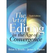The Art of Editing in the Age of Convergence by Brooks; Brian S., 9780205060351