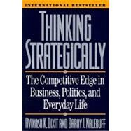 Thinking Strategically: The Competitive Edge in Business, Politics, and Everyday Life by DIXIT,AVINASH, 9780393310351