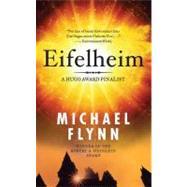 Eifelheim by Flynn, Michael, 9780765340351
