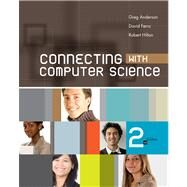Connecting with Computer Science by Anderson, Greg; Ferro, David; Hilton, Robert, 9781439080351
