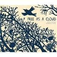 Free As a Cloud by Bai, Bing; Rong, Yu, 9781760360351