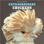 Extraordinary Chickens 2017 Wall Calendar by Green-Armytage, Stephen, 9781419720352