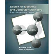 Design for Electrical and Computer Engineers by Ford, Ralph; Coulston, Chris, 9780073380353