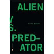 Alien Vs. Predator 9780143120353U