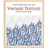 Color Your Own Wall Art Vintage Textiles by Adams Media, 9781507200353