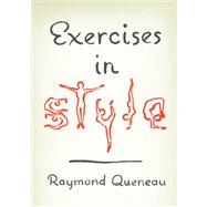 Exercises in Style by QUENEAU,RAYMOND, 9780811220354