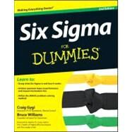 Six Sigma for Dummies by Gygi, Craig; Williams, Bruce; DeCarlo, Neil; Covey, Stephen R., 9781118120354