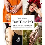 Part-time Ink by Ahluwalia, Pavan, 9781784880354