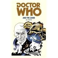 Doctor Who and the Zarbi by Strutton, Bill, 9781785940354