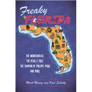Freaky Florida by Muncy, Mark; Schultz, Kari, 9781467140355