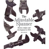 The Adjustable Spanner by Geesin, Ron, 9781785000355