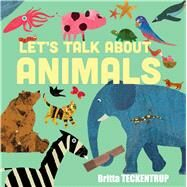 Let's Talk About Animals by Teckentrup, Britta; Blackford, Harriet, 9781906250355