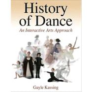 History of Dance by Kassing, Gayle, 9780736060356