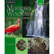 Mirrors & Windows: Connecting with Literature Level IV by EMC, 9780821960356