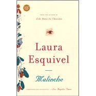 Malinche A Novel by Esquivel, Laura, 9780743290357