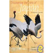Discovering the Arts of Japan: A Historical Overview by Sadao, Tsuneko S., 9780789210357