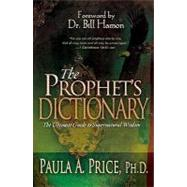 The Prophet's Dictionary by Price, Paula, 9781603740357