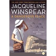 A Dangerous Place by Winspear, Jacqueline, 9780062370358