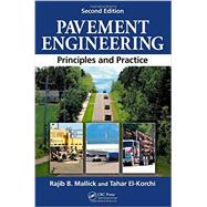 Pavement Engineering: Principles and Practice, Second Edition by Mallick; Rajib B., 9781439870358