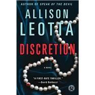 Discretion : A Novel by Leotta, Allison, 9781476710358