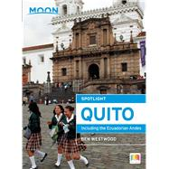 Moon Spotlight Quito Including the Ecuadorian Andes by Westwood, Ben, 9781631210358