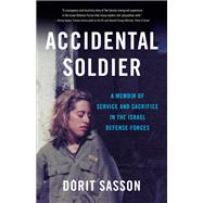Accidental Soldier by Sasson, Dorit, 9781631520358