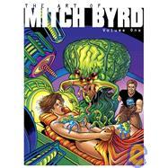 Art of Mitch Byrd Volume One by Byrd, Mitch, 9780865620360