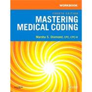 Workbook for Mastering Medical Coding by Diamond, Marsha, 9781416050360