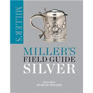 Miller's Field Guide by Miller, Judith, 9781784720360