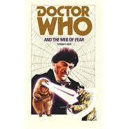 Doctor Who and the Web of Fear by Dicks, Terrance, 9781785940361